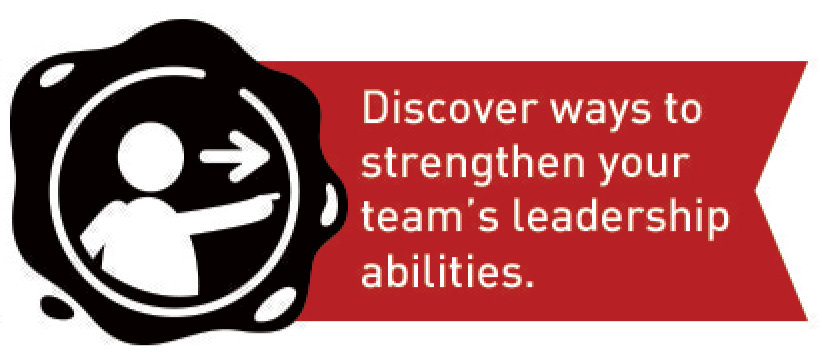 Discover ways to strengthen your team's leadership abilities