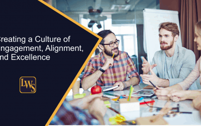 Creating a Culture of Engagement, Alignment, and Excellence