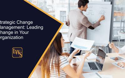 Strategic Change Management: Leading Change in Your Organization